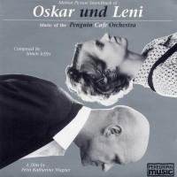 Purchase Penguin Cafe Orchestra - Oskar und Leni