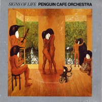 Purchase Penguin Cafe Orchestra - Signs of Life