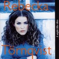 Purchase Rebecka Törnqvist - A Night Like This