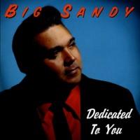 Purchase Big Sandy - Dedicated To You