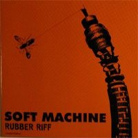 Purchase Soft Machine - Rubber Riff