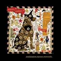 Purchase Steve Earle - Washington Square Serenade