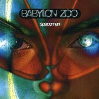 Purchase Babylon zoo - Spaceman CDM