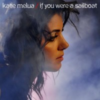 Purchase Katie Melua - If You Were A Sailboat