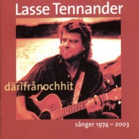 Purchase Lasse Tennander - Därifrånochhit Sånger 1974-2003