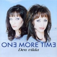 Purchase One More Time - Den Vilda