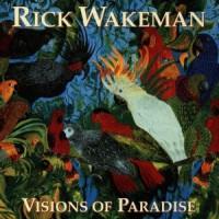 Purchase Rick Wakeman - Visions Of Paradise