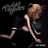 Purchase Teddybears - Soft Machine
