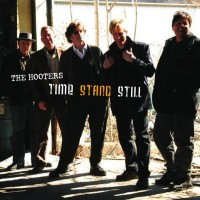 Purchase The Hooters - Time Stand Still