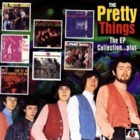 Purchase The Pretty Things - The EP Collection...plus