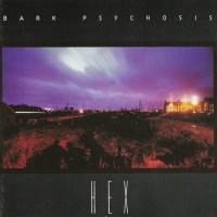 Purchase Bark Psychosis - Hex