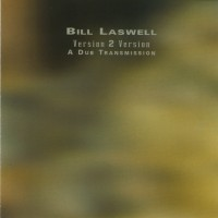 Purchase Bill Laswell - Version 2 Version - A Dub Transmission