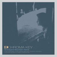 Purchase Chroma Key - Graveyard Mountain Home