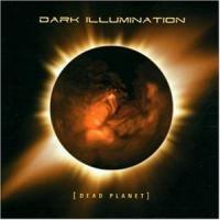 Purchase Dark Illumination - Dead Planet