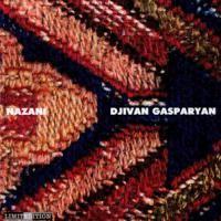 Purchase Djivan Gasparyan - Nazani