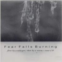 Purchase Fear Falls Burning - First by a Whisper, Then by a Storm