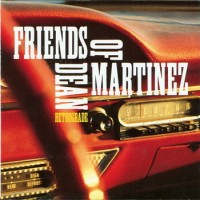 Purchase Friends Of Dean Martinez - Retrograde