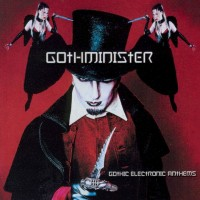 Purchase Gothminister - Gothic Electronic Anthems
