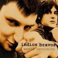 Purchase Indios Bravos - Mental Revolution