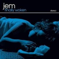 Purchase Jem - Finally Woken
