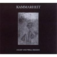 Purchase Kammarheit - Asleep And Well Hidden