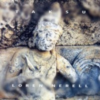 Purchase Loren Nerell - Taksu