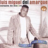 Purchase Luis Miguel Del Amargue - Corazon De Dinero