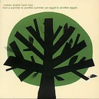 Purchase Maher Shalal Hash Baz - From A Summer To Another Summer