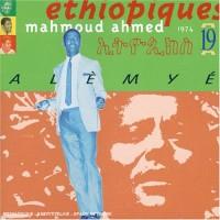 Purchase Mahmoud Ahmed - Alemeye (Ethiopiques 19)