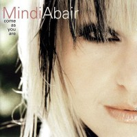 Purchase Mindi Abair - Come As You Are