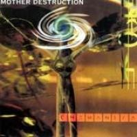 Purchase Mother Destruction - Chemantra