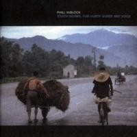Purchase Phill Niblock - Touch Works, For Hurdy Gurdy And Voice