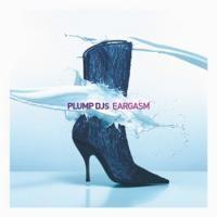 Purchase Plump DJs - Eargasm