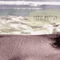 Purchase Robin Guthrie - Imperial