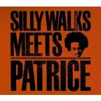 Purchase Silly Walks Movement and Patrice - Silly Walks Movement meets Patrice
