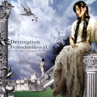 Purchase FictionJunction YUUKA - Destination
