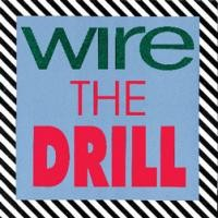 Purchase Wire - The Drill