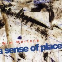 Purchase Wim Mertens - A Sense of Place