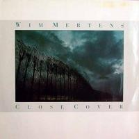 Purchase Wim Mertens - Close Cover