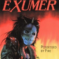 Purchase Exumer - Possessed By Fire