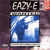 Purchase Eazy E - 5150 - Home 4 Tha Sick