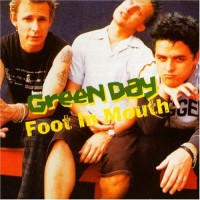 Purchase Green Day - Foot In Mouth