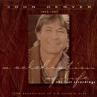 Purchase John Denver - Celebration Of Life - The Last Recordings