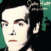 Purchase John Hiatt - All of a Sudden