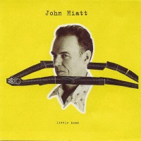 Purchase John Hiatt - Little Head