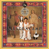 Purchase John Mellencamp - Mr. Happy Go Lucky