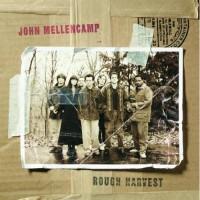 Purchase John Mellencamp - Rough Harvest