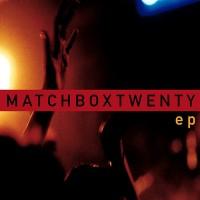 Purchase Matchbox Twenty - EP