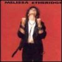 Purchase Melissa Etheridge - Melissa Etheridge
