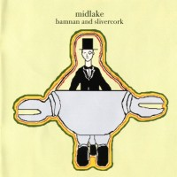Purchase Midlake - Bamnan and Slivercork